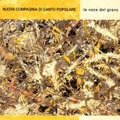 La Voce Del Grano by Nuova Compagnia Di Canto Popolare