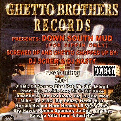 Down South Mud (Chopped and Screwed) by Various Artists
