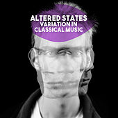 Altered States: Variation in Classical Music by Various Artists