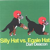 Silly Hat vs. Egale Hat by Dan Deacon