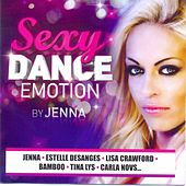 Sexy Dance Emotion by Various Artists