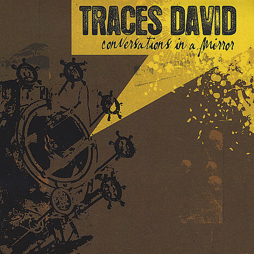 Conversations in a Mirror by Traces David