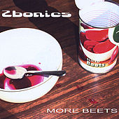 More Beets by Zbonics