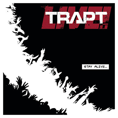 Stay Alive (studio) by Trapt