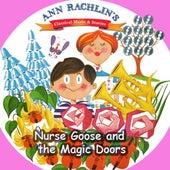 Nurse Goose and the Magic doors by Ann Rachlin