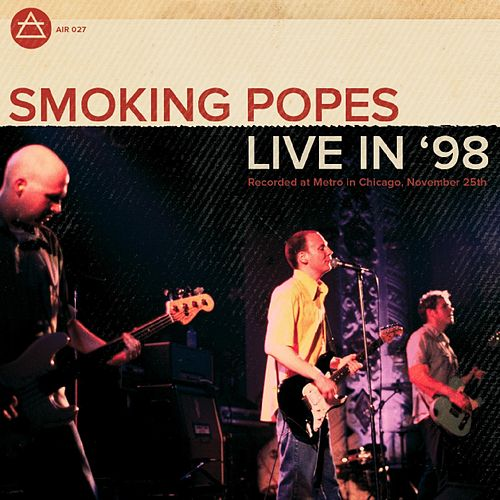 Live in '98 by The Smoking Popes