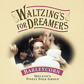 Waltzing's For Dreamers by Barleycorn
