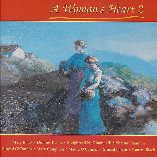A Woman's Heart 2 by Various Artists