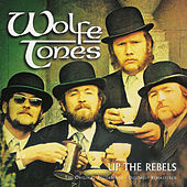 Up The Rebels by The Wolfe Tones