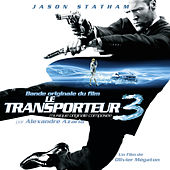 Transporteur 3 (Bande originale du film) by Various Artists