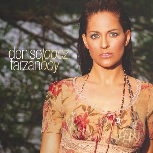 Tarzan Boy by Denise Lopez