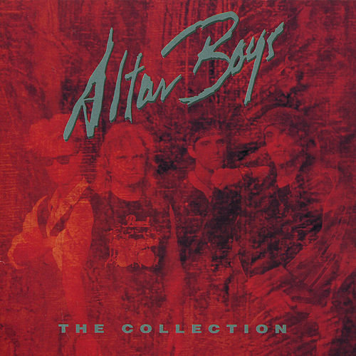 The Collection by Altar Boys