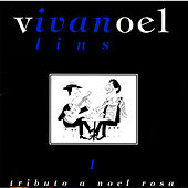 Tributo A Noel Rosa - Vol. 1 by Ivan Lins
