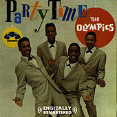 Party Time (Digitally Remastered) by The Olympics