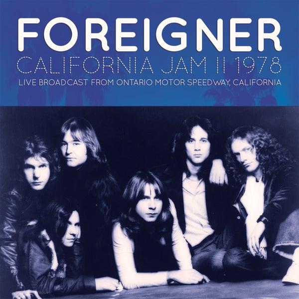 California jam ii 1978 live de foreigner napster for Ontario motor speedway california