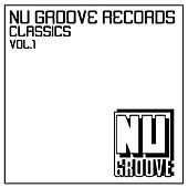 Nu Groove Records Classics Vol. 1 by Various Artists