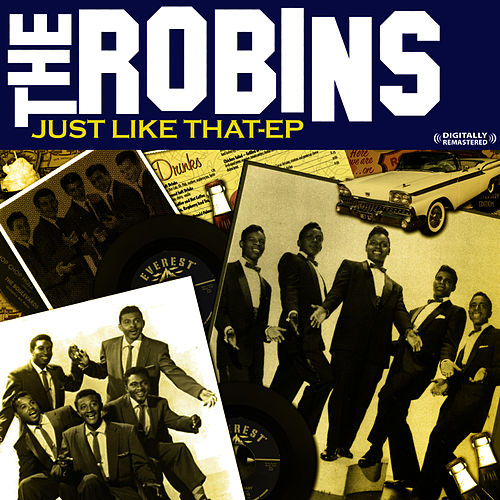 Just Like That - EP (Remastered) by The Robins