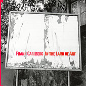 In the Land of Art by Frank Carlberg
