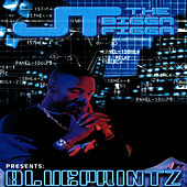 Blueprintz by JT the Bigga Figga