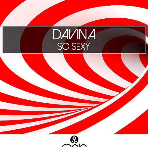 So Sexy - Single by Davina