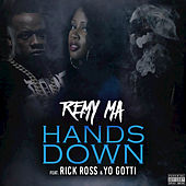 Hands Down (feat. Rick Ross, Yo Gotti) - Single by Remy Ma