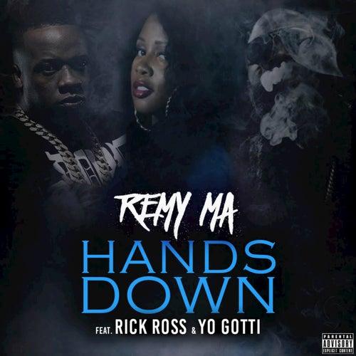 Hands Down (feat. Rick Ross, Yo Gotti) - Single by Remy Ma