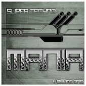 Super Techno Mania, Vol. 1 by Various Artists