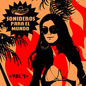 Sonideros Para el Mundo, Vol. 4 by Various Artists
