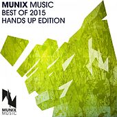 Munix Music Best of 2015 (Hands up Edition) von Various Artists