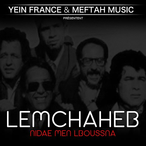 Nidae Men Lboussna by Lemchaheb