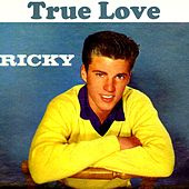 True Love by Ricky Nelson