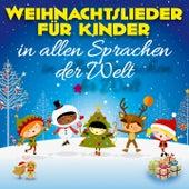 Weihnachtslieder für Kinder (In allen Sprachen der Welt) by Various Artists