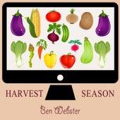 Harvest Season von Ben Webster