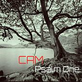Psalm One by Cam