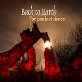 For One Last Dance by Back to Earth