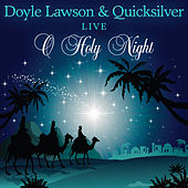 O Holy Night by Doyle Lawson