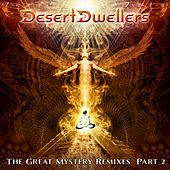 The Great Mystery Remixes, Pt. 2 - EP by Desert Dwellers