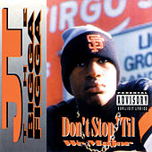 Don't Stop Til We Major by JT the Bigga Figga