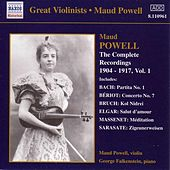 The Complete Recordings 1904-1917 Vol. 1 by Maud Powell