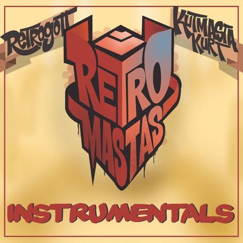 Retromastas (Instrumentals) by KutMasta Kurt