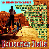 Romantica Italia . 15 Successi by Various Artists