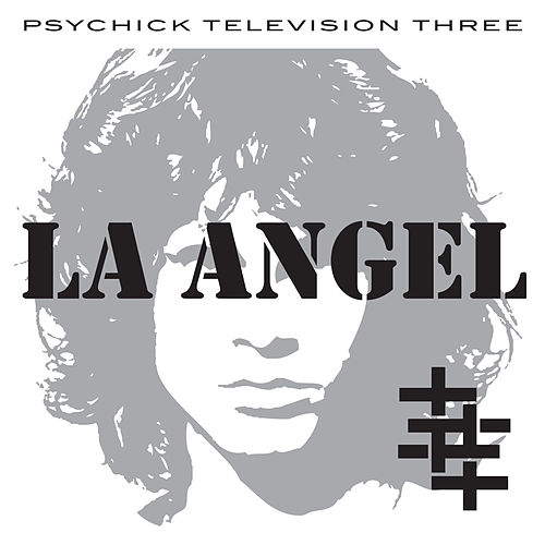 L.A. Angel by Psychic TV