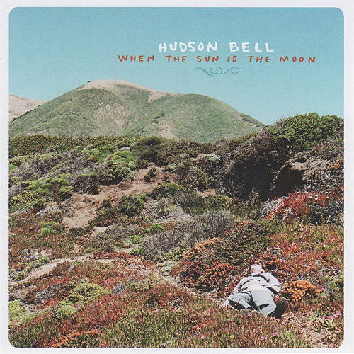 When the Sun Is the Moon by Hudson Bell