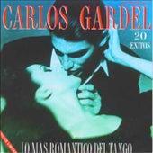 Lo Mas Romantico del Tango Carlos Gardel by Carlos Gardel