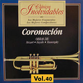 Clásicos Inolvidables Vol. 40, Coronación by Various Artists