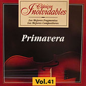 Clásicos Inolvidables Vol. 41, Primavera by Various Artists