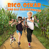 Rico, Oskar und das Herzgebreche (Original Motion Picture Soundtrack) by Various Artists