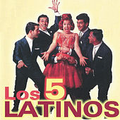 Los 5 Latinos by Los Cinco Latinos