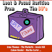 Lost and Found Rarities from the Sixties , Vol.2 by Various Artists