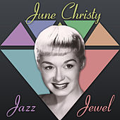 June Christy: Jazz Jewel by Various Artists